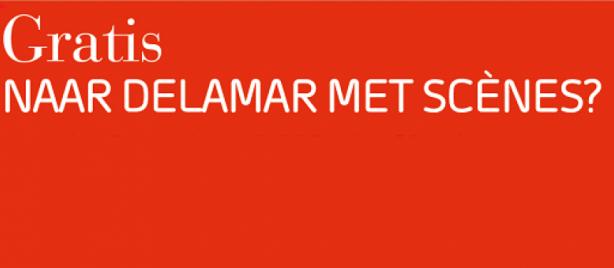 Gratis naar DeLaMAr met Scènes?